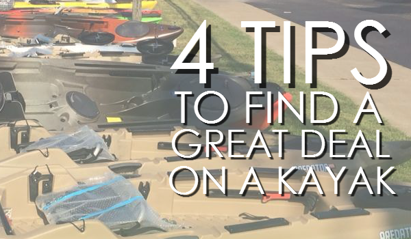 Four Tips to Find a Great Deal on a Kayak