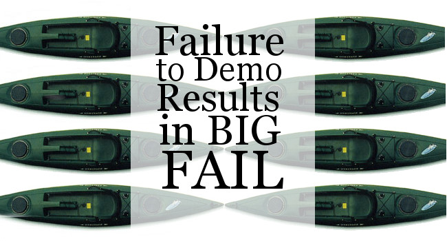 Failure to Demo Results in Big Fail
