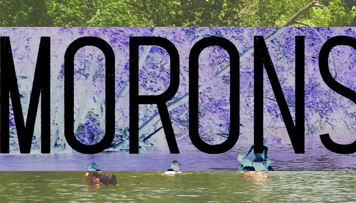 The Morons in My Fishing Spot by Chris Payne of Payne Outdoors