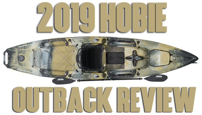 2019 Hobie Outback: Thoughts from an Owner